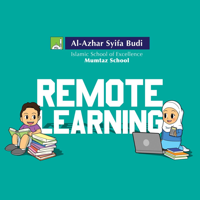 Sekolah Al-Azhar Syifa Budi melakukan Pembelajaran Jarak Jauh (Supervised Remote Learning)